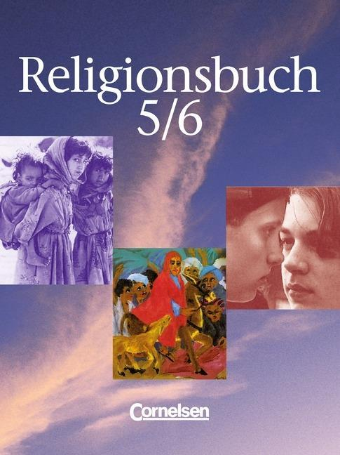 Religionsbuch 5/6. Schülerbuch als Buch
