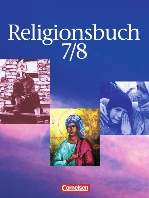 Religionsbuch 7/8. Schülerbuch als Buch