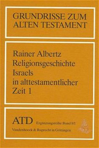 Religionsgeschichte Israels in alttestamentlicher Zeit I als Buch