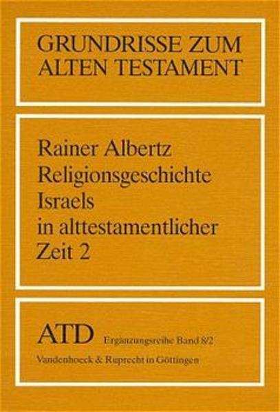 Religionsgeschichte Israels in alttestamentlicher Zeit II als Buch