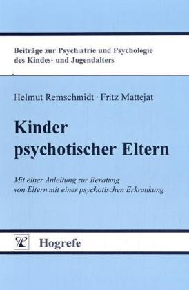 Kinder psychotischer Eltern als Buch