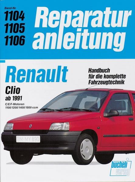 Renault Clio C/E/F-Motoren 1.1/1.2/1.4/1.8-l als Buch