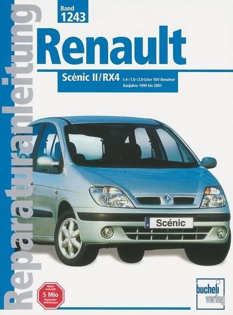 Renault Scenic II/RX4 1.4-/1.6-/2.0-Liter 16 V Benziner ab Baujahr 1999 als Buch (kartoniert)