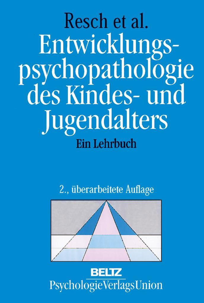 Entwicklungspsychopathologie des Kindes- und Jugendalters als Buch