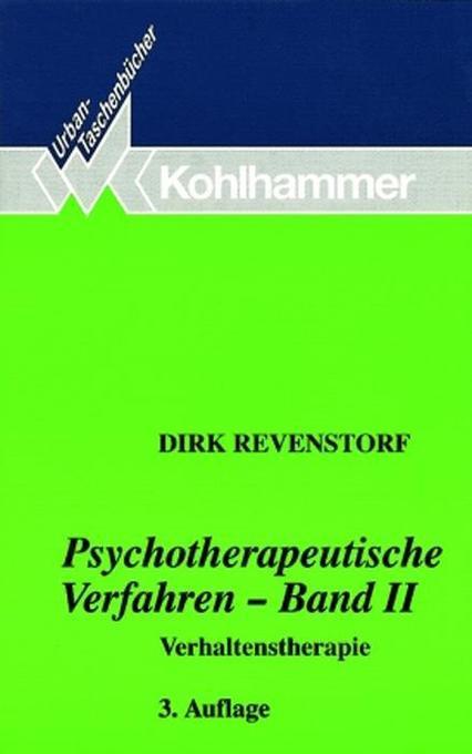 Psychotherapeutische Verfahren II. Verhaltenstherapie als Taschenbuch