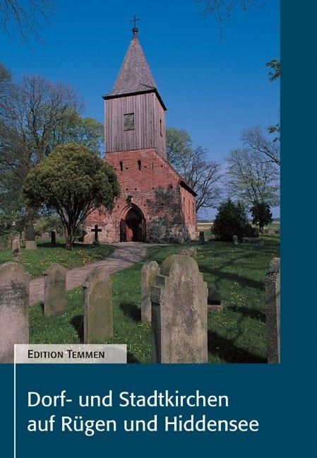 Dorf- und Stadtkirchen auf Rügen und Hiddensee als Buch (gebunden)