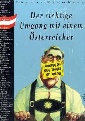 Der richtige Umgang mit einem Österreicher als Buch (gebunden)