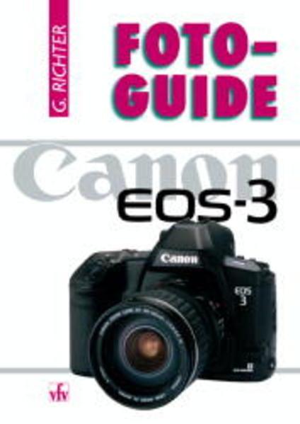 FotoGuide Canon EOS-3 als Buch