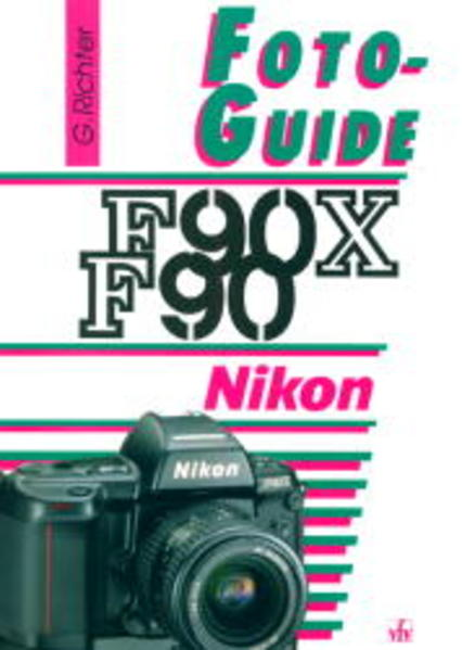 FotoGuide Nikon F90 / F90X als Buch