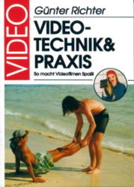 Video. Technik und Praxis als Buch