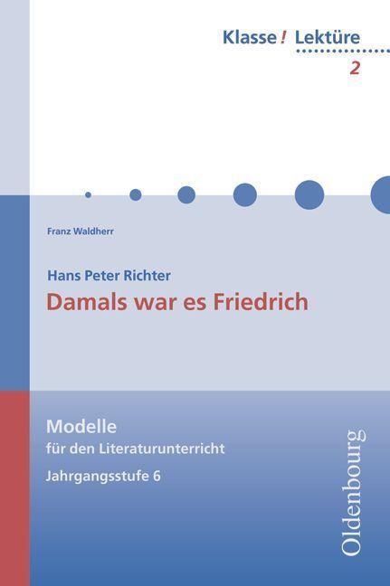 Damals war es Friedrich als Buch