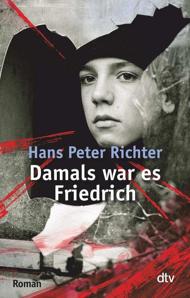Damals war es Friedrich als Taschenbuch