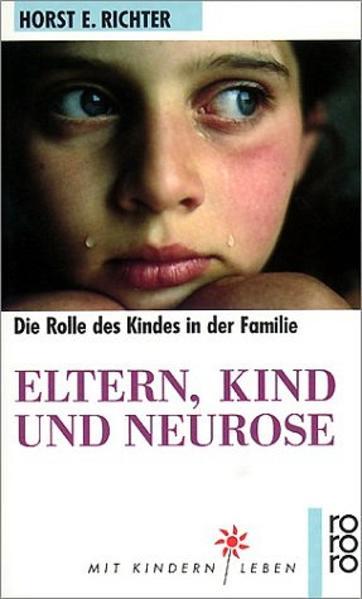 Eltern, Kind und Neurose als Taschenbuch