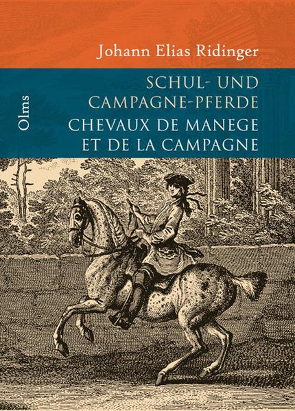 Vorstellung und Beschreibung derer Schulpferde und Campagne Pferden nach ihren Lectionen als Buch