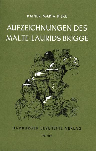 Die Aufzeichnungen des Malte Laurids Brigge. Die Weise von Liebe und Tod des Cornets Christoph Rilke als Buch