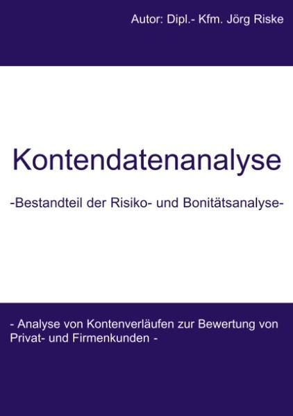 Kontendatenanalyse- Bestandteil der Risiko- und Bonitätsanalyse als Buch