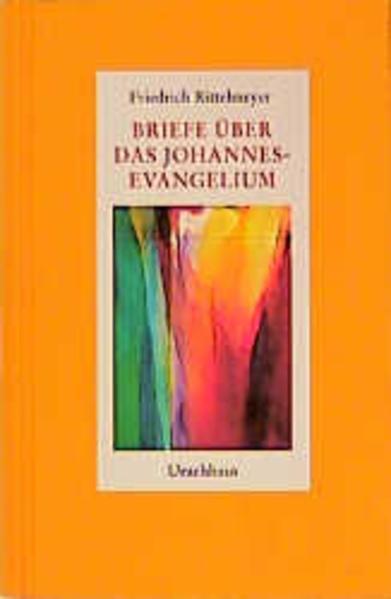 Briefe über das Johannes-Evangelium als Buch