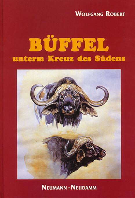 Büffel unterm Kreuz des Südens als Buch