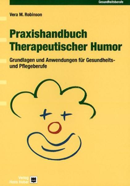 Praxishandbuch Therapeutischer Humor als Buch