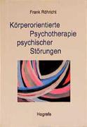 Körperorientierte Psychotherapie psychischer Störungen
