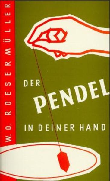 Der Pendel in deiner Hand als Buch