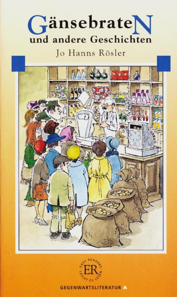 Gänsebraten und andere Geschichten als Buch