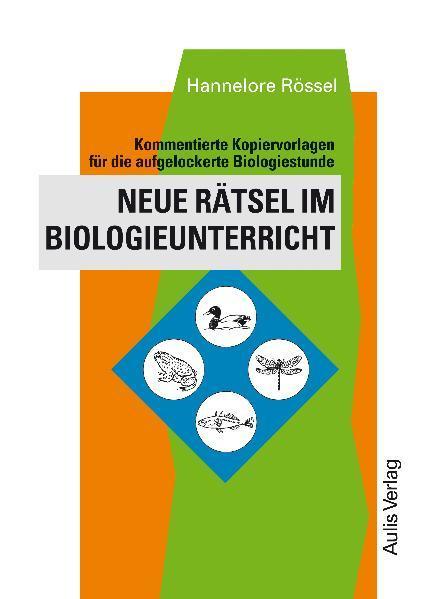 Neue Rätsel im Biologieunterricht als Buch