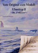Vom Original zum Modell: Uboottyp II. Die Einbäume