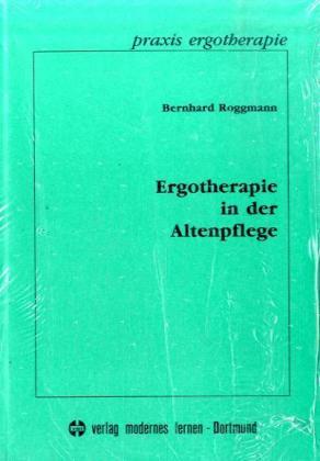 Ergotherapie in der Altenpflege als Buch