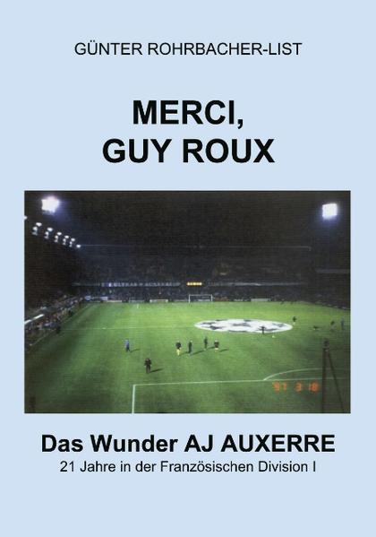 Merci, Guy Roux als Buch