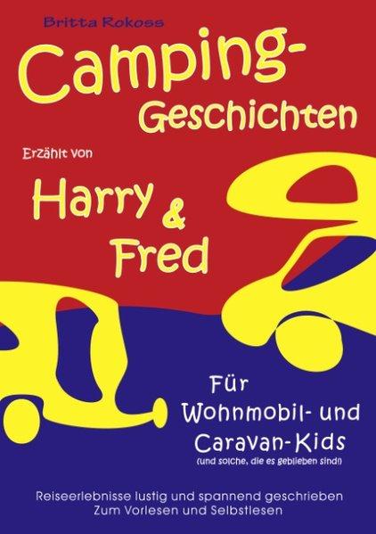 Campinggeschichten erzählt von Harry und Fred als Buch