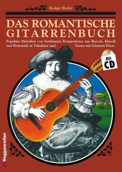 Das romantische Gitarrenbuch. Inkl. CD als Buch