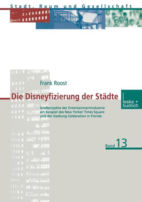 Die Disneyfizierung der Städte als Buch