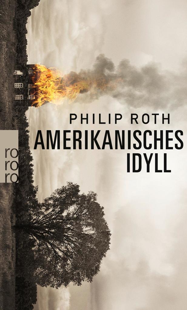 Amerikanisches Idyll als Taschenbuch