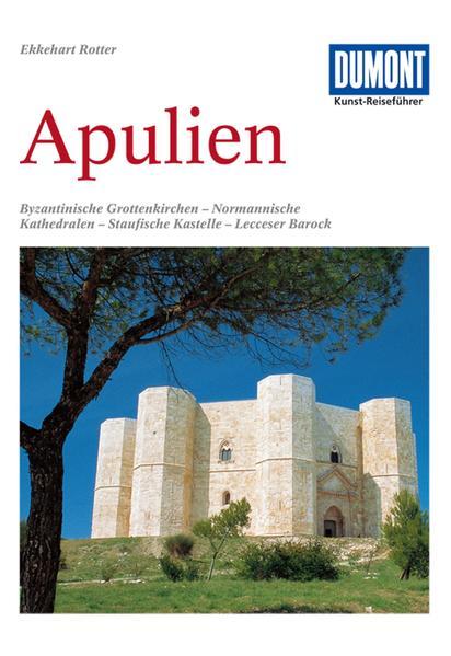 DuMont Kunst-Reiseführer Apulien als Buch