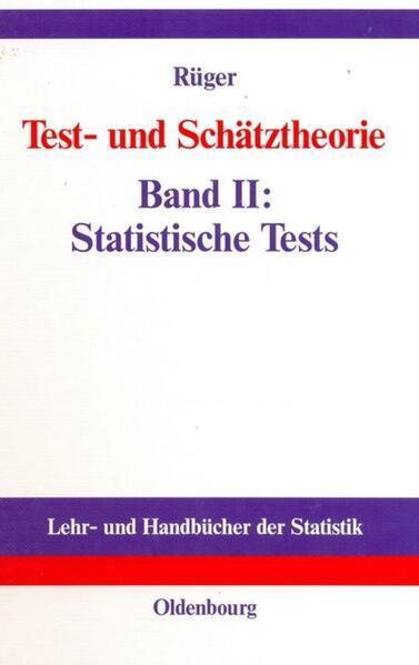 Test- und Schätztheorie 2. Statistische Tests als Buch