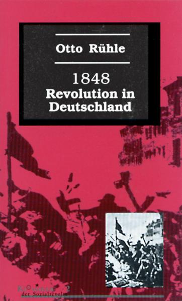 Achtzehnhundertachtundvierzig (1848). Revolution in Deutschland als Buch