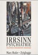 Irrsinn Psychiatrie