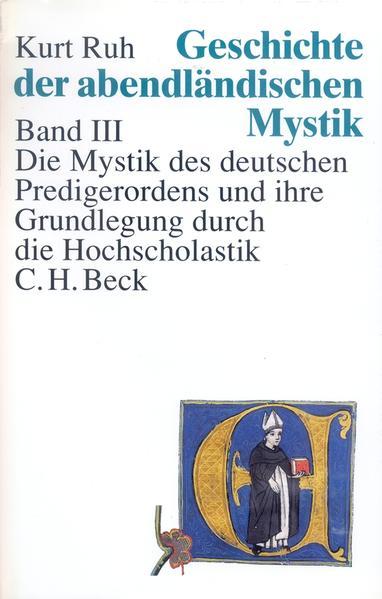 Die Mystik des deutschen Predigerordens und ihre Grundlegung durch die Hochscholastik als Buch