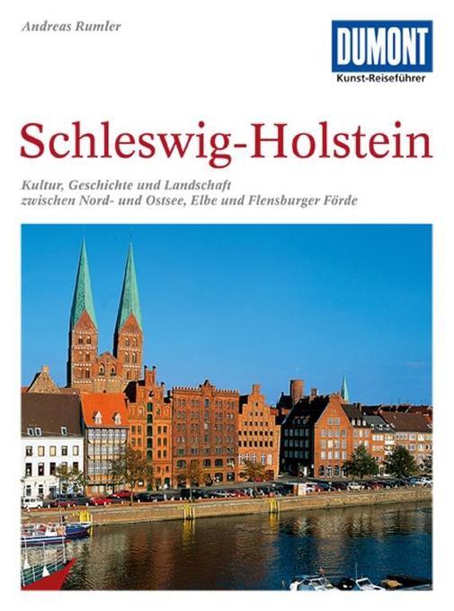 DuMont Kunst-Reiseführer Schleswig-Holstein als Buch
