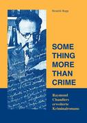 Something more than crime