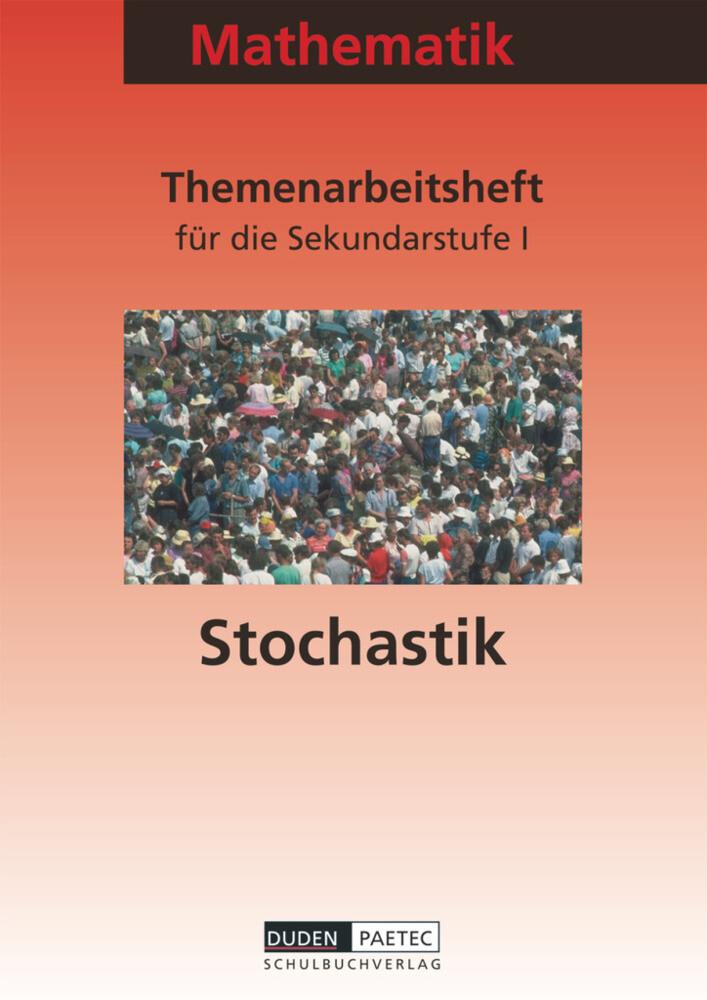 Mathematik. Themenarbeitsheft Stochastik Sekundarstufe I als Buch
