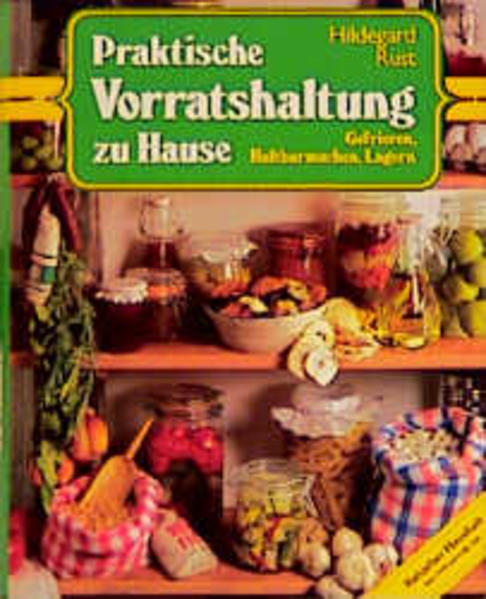 Praktische Vorratshaltung zu Hause als Buch