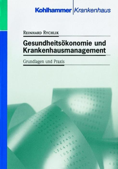 Gesundheitsökonomie und Krankenhausmanagement als Buch
