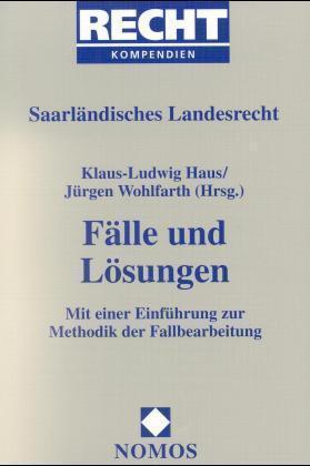 Saarländisches Landesrecht. Fälle und Lösungen als Buch