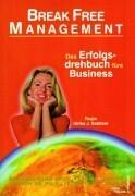Break Free Management als Buch
