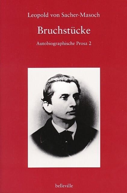 Bruchstücke. Autobiographische Prosa, Bd. 2 als Buch