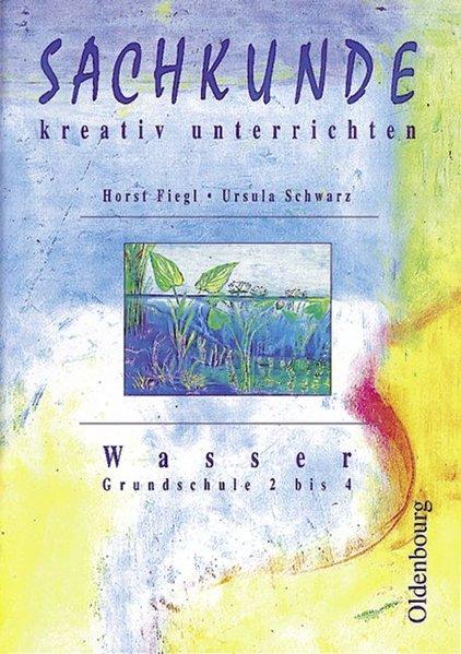 Sachkunde kreativ unterrichten: Wasser als Buch