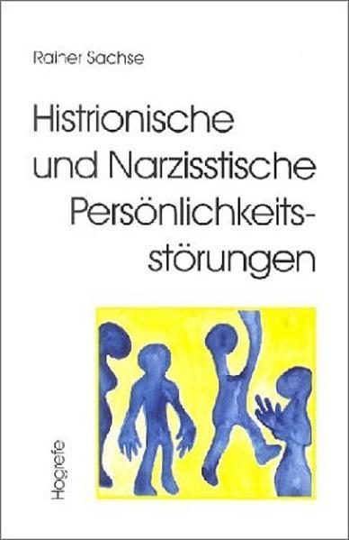 Histrionische und Narzisstische Persönlichkeitsstörungen als Buch