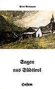 Sagen aus Südtirol